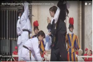 Video link of WT Demonstration Team's performance in Vatican City